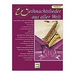 Weihnachtslieder aus aller Welt  für Saxophon in B solo oder Duett - Buch