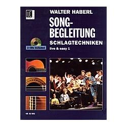 Schlagtechniken - Songbegleitung  für Gitarre mit 2 Audio-CDs. Walter Ernst Haberl  - Buch