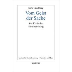 Vom Geist der Sache als Buch von Dirk Quadflieg