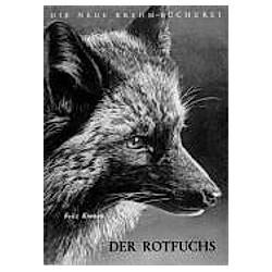 Der Rotfuchs. Fritz Koenen  - Buch