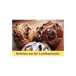 Brötchen aus der Landhausküche (Wandkalender 2021 DIN A3 quer)