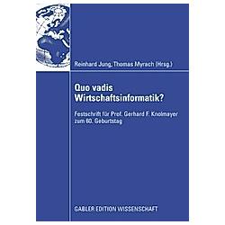 Quo vadis Wirtschaftsinformatik? - Buch
