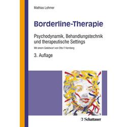 Borderline-Therapie: Buch von Mathias Lohmer
