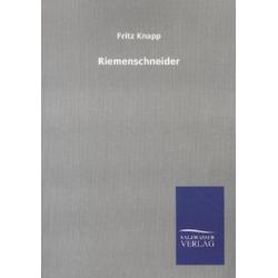 Riemenschneider als Buch von Fritz Knapp