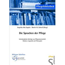 Die Sprachen der Pflege als Buch von Angelika Abt-Zegelin