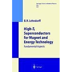 High-Tc Superconductors for Magnet and Energy Technology. Beate Lehndorff  - Buch