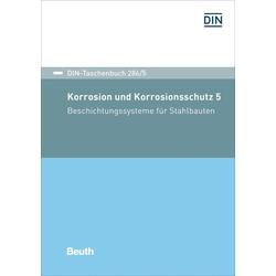 Korrosion und Korrosionsschutz 5 als Buch von