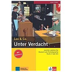 Unter Verdacht  m. Audio-CD. Leo & Co.  - Buch