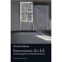 Innenräume des Ich: Buch von Winfried Rösler