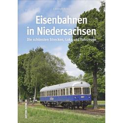 Eisenbahnen in Niedersachsen als Buch von Christoph Riedel