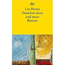 Zwischen neun und neun. Leo Perutz  - Buch