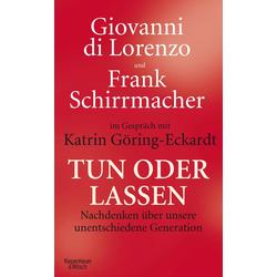 Tun oder Lassen: eBook von Frank Schirrmacher/ Giovanni di Lorenzo