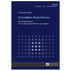 Himmlers Rennfahrer. Christoph Frilling  - Buch