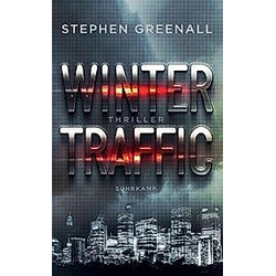Winter Traffic. Stephen Greenall  - Buch