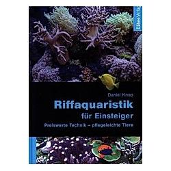 Riffaquaristik für Einsteiger. Daniel Knop  - Buch