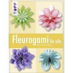 Fleurogami für alle als Buch von Armin Täubner