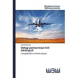 Uslugi pomocnicze linii lotniczych. Ioannis Maroulas  - Buch