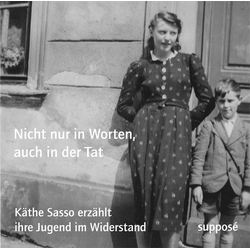 Nicht nur in Worten auch in der Tat als Hörbuch CD von Katharina Sasso/ Klaus Sander/ Evelyn Steinthaler