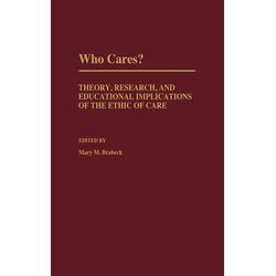 Who Cares? als Buch von