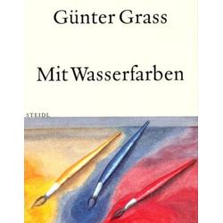 Mit Wasserfarben als Buch von Günter Grass