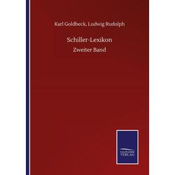 Schiller-Lexikon als Buch von Karl Goldbeck