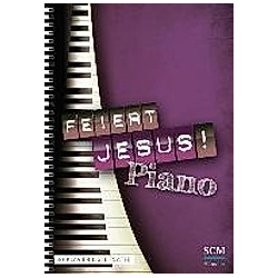 Feiert Jesus! Piano - Buch