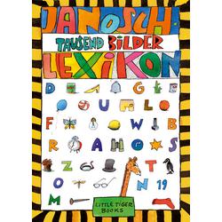 Janoschs Tausend-Bilder-Lexikon: Buch von Janosch