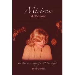Mistress als Taschenbuch von Mistress The Mistress