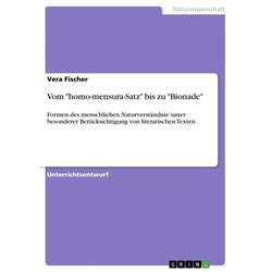 Vom homo-mensura-Satz bis zu Bionade als Buch von Vera Fischer