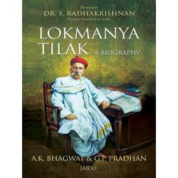 Lokmanya Tilak A Biography als Taschenbuch von A. K. Bhagwat/ G. P. Pradhan
