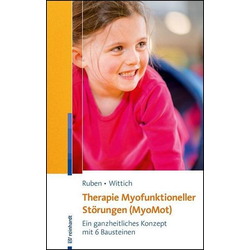 Therapie Myofunktioneller Störungen (MyoMot)