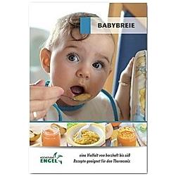 Babybreie - Rezepte geeignet für den Thermomix. Marion Möhrlein-Yilmaz  - Buch