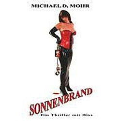 Sonnenbrand. Michael D. Mohr  - Buch