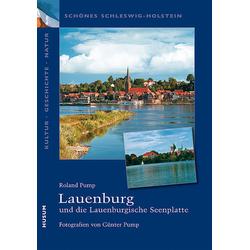 Lauenburg und die Lauenburgische Seenplatte als Buch von Roland Pump
