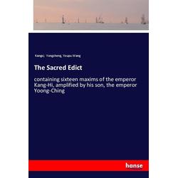 The Sacred Edict als Buch von Kangxi/ Yongzheng/ Youpu Wang