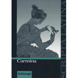 Carmina. Mit Materialien