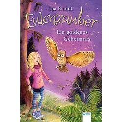 Eulenzauber (1) Ein goldenes Geheimnis