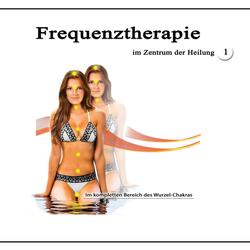 Frequenztherapie im Zentrum der Heilung 1 als Hörbuch Download von Jeffrey Jey Bartle