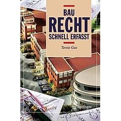 Baurecht - Schnell erfasst. Tonio Gas  - Buch