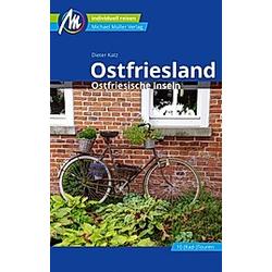 Ostfriesland & Ostfriesische Inseln. Dieter Katz  - Buch