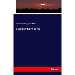 Swedish Fairy Tales als Buch von Herman Hofberg/ W. H. Myers