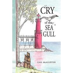 Cry of the Sea Gull als Buch von Gail McAllister
