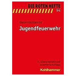 Jugendfeuerwehr. Dieter Fröchtenicht  - Buch