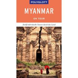 POLYGLOTT on tour Reiseführer Myanmar - Neu 2020 Myanmar