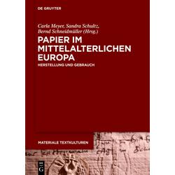 Papier im mittelalterlichen Europa als Buch von