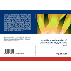 Microbial transformation of Glycyrrhizin to Glycyrrhetinic acid als Buch von Hala Amin