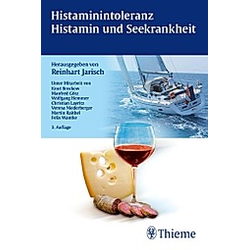 Histaminintoleranz  - Histamin und Seekrankheit; .. Reinhart Jarisch  - Buch