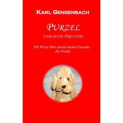 Purzel und seine Freunde als Buch von Karl Gengenbach