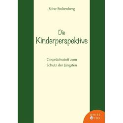Die Kinderperspektive als Buch von Stine Stoltenberg