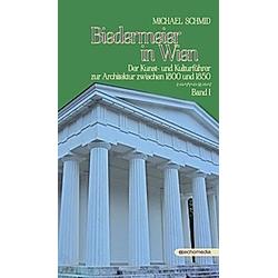 Biedermeier in Wien. Michael Schmid  - Buch